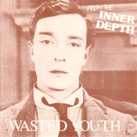 Wasted Youth - Inner depth front cover