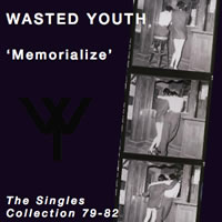 Wasted Youth - Memorialize front cover