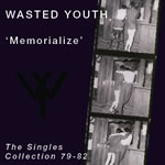 Wasted Youth Memorialize cover